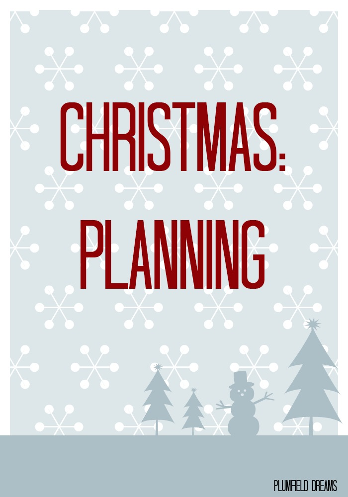 Christmas Planning ~ Plumfield Dreams