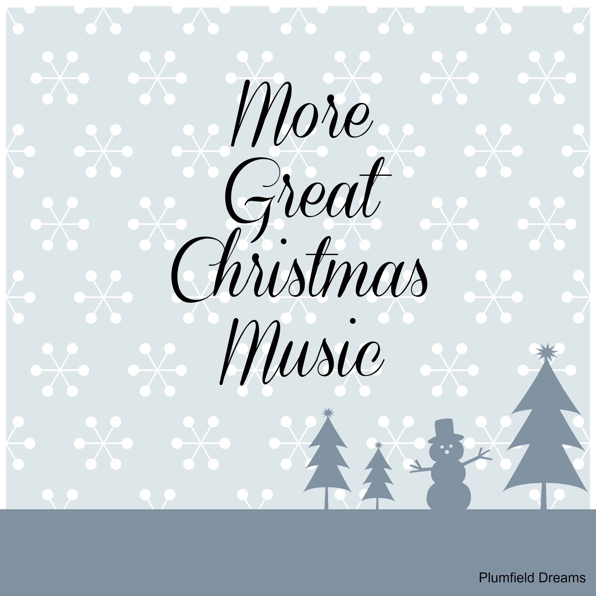 Plumfield Dreams ~ More Great Christmas Music