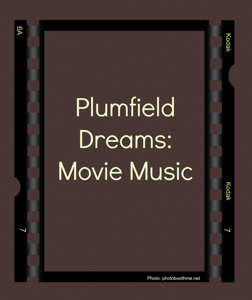 Plumfield Dreams ~ Movie Music