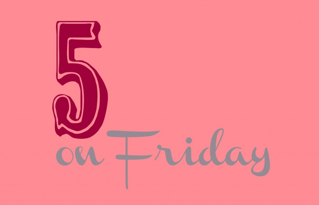 5 on Friday ~ Plumfield Dreams